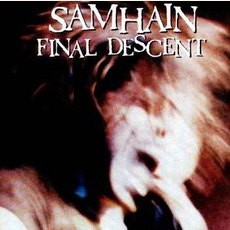Final Descent (Remastered) mp3 Album by Samhain