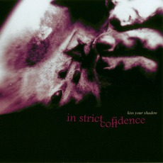 Kiss Your Shadow mp3 Single by In Strict Confidence