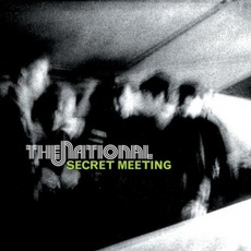 Secret Meeting mp3 Single by The National