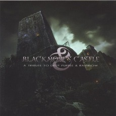 Blackmore's Castle: A Tribute To Deep Purple & Rainbow