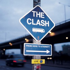 From Here To Eternity: Live mp3 Live by The Clash
