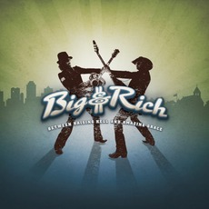 Between Raising Hell And Amazing Grace mp3 Album by Big & Rich