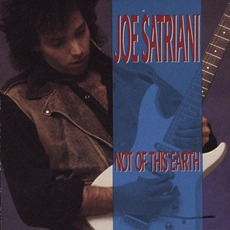 Not Of This Earth mp3 Album by Joe Satriani