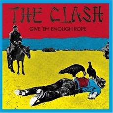 Give 'Em Enough Rope mp3 Album by The Clash
