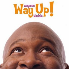 Way Up mp3 Album by Wayman Tisdale