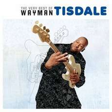 The Very Best Of Wayman Tisdale mp3 Artist Compilation by Wayman Tisdale
