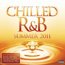 Chilled R&B Summer 2011 mp3 Compilation by Various Artists