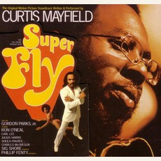 Superfly (Remastered) mp3 Soundtrack by Curtis Mayfield