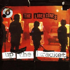 Up The Bracket mp3 Album by The Libertines