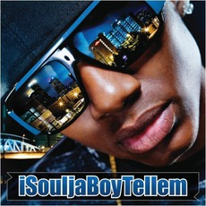 iSouljaBoyTellEm mp3 Album by Soulja Boy Tell 'Em