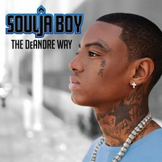 The DeAndre Way mp3 Album by Soulja Boy Tell 'Em