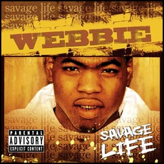 Savage Life mp3 Album by Webbie