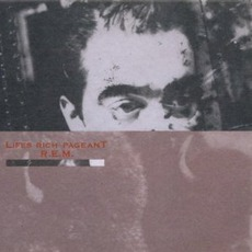 Lifes Rich Pageant (25th Anniversary Edition) mp3 Album by R.E.M.