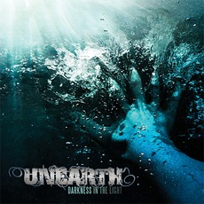 Darkness In The Light mp3 Album by Unearth