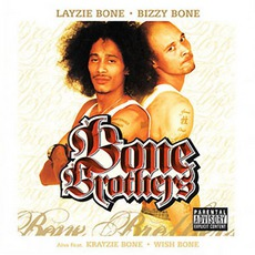 Bone Brothers by Bone Brothers
