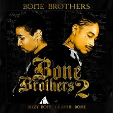 Bone Brothers 2 by Bone Brothers