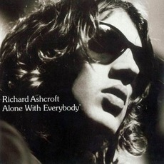 Alone With Everybody mp3 Album by Richard Ashcroft