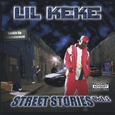 Street Stories, Volume 1 mp3 Album by Lil' Keke