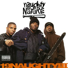 19 Naughty III mp3 Album by Naughty By Nature