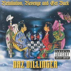 Retaliation, Revenge And Get Back mp3 Album by Daz Dillinger