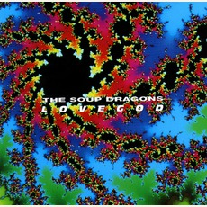 Lovegod mp3 Album by The Soup Dragons