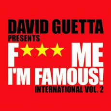 F*** Me I'm Famous! International, Volume 2