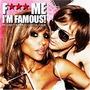 F*** Me I'm Famous: Ibiza Mix 08, Volume 4