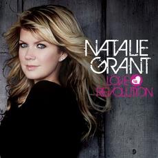 Love Revolution mp3 Album by Natalie Grant
