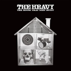 The House That Dirt Built mp3 Album by The Heavy