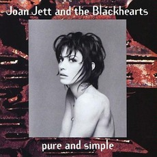 Pure And Simple mp3 Album by Joan Jett And The Blackhearts