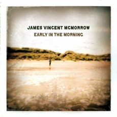 Early In The Morning mp3 Album by James Vincent McMorrow
