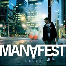 Glory mp3 Album by Manafest