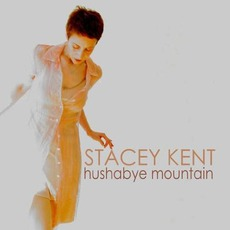 Hushabye Mountain mp3 Album by Stacey Kent