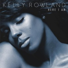 Here I Am (Deluxe Edition) mp3 Album by Kelly Rowland