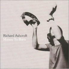 Money To Burn mp3 Single by Richard Ashcroft