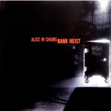 Bank Heist mp3 Artist Compilation by Alice In Chains