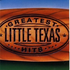 Greatest Hits mp3 Artist Compilation by Little Texas
