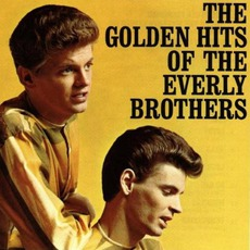 The Golden Hits Of The Everly Brothers by The Everly Brothers