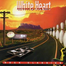 Nothing But The Best (Rock Classics) by Whiteheart