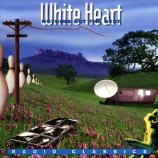 Nothing But The Best (Radio Classics) by Whiteheart