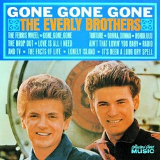 Gone, Gone, Gone by The Everly Brothers