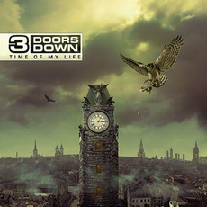 Time Of My Life (Deluxe Edition) mp3 Album by 3 Doors Down