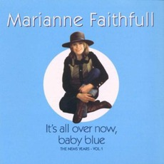 It's All Over Now Baby Blue mp3 Artist Compilation by Marianne Faithfull