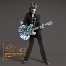 The Many Sides Of Dave Edmunds - The Greatest Hits And More mp3 Artist Compilation by Dave Edmunds