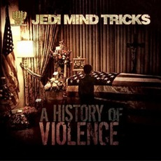 A History Of VIolence mp3 Album by Jedi Mind Tricks