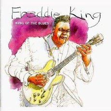 King Of The Blues mp3 Artist Compilation by Freddie King