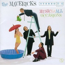 Music For All Occasions mp3 Album by The Mavericks