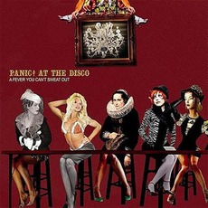 A Fever You Can't Sweat Out mp3 Album by Panic! At The Disco