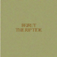 The Rip Tide mp3 Album by Beirut