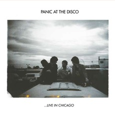 …Live In Chicago by Panic! At The Disco